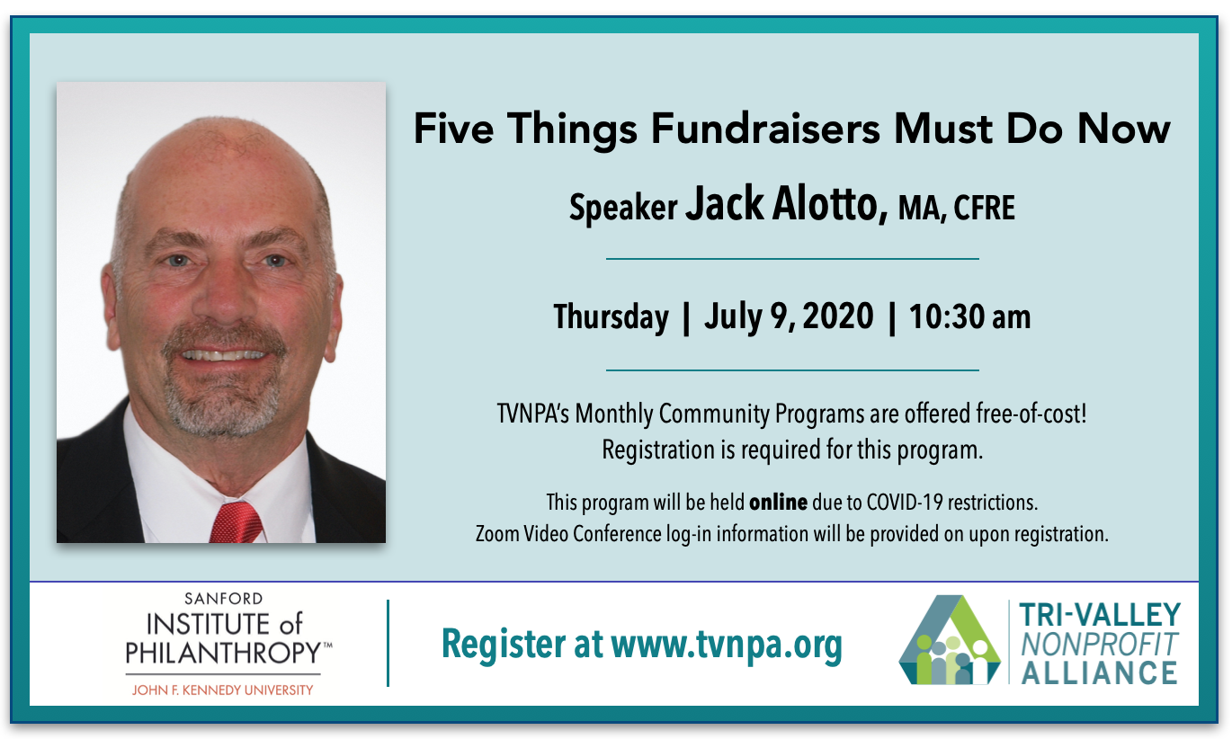 """TVNPA Monthly Program """"Five Things Fundraisers Must Do Now"""" July 9, 2020, 10:30 am PDT"""