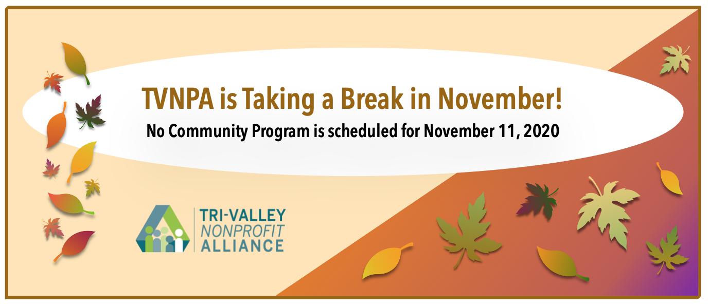 TVNPA is taking a break for November 12, 2020, Program